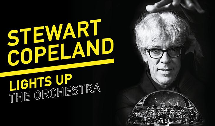 Stewart Copeland: Lights Up The Orchestra - UK Premiere tour